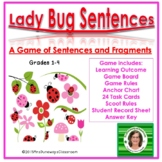 Lady Bug Sentence or Fragment?