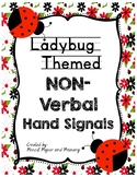 Lady Bug Themed NON-Verbal Hand Signals