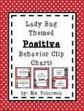 Lady Bug Themed Positive Behavior Clip Chart!