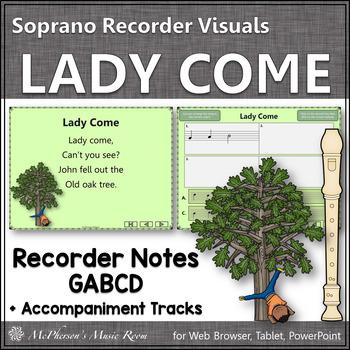 Lady Come - Soprano Recorder Visuals (Notes GABCD)