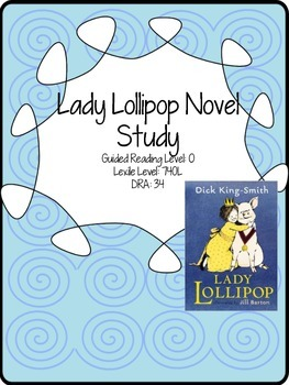 Lady Lollipop Novel Study