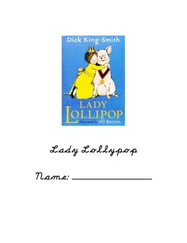 Lady Lollypop Dick King-Smith Literature Response Log