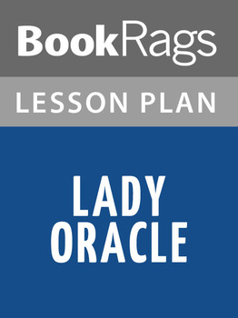 Lady Oracle Lesson Plans