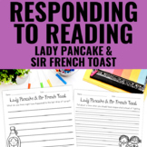 Reading Response Activities for Lady Pancake & Sir French Toast