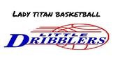 Lady Titan Little Dribblers Club Program