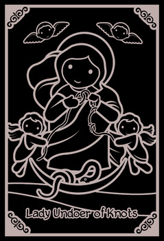 Lady Undoer of Knots