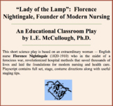 Lady of the Lamp:  Florence Nightingale, Founder of Modern Nursing