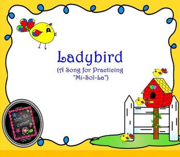 """Ladybird: Song for Practicing """"Mi-Sol-La"""" - PPT Edition"""