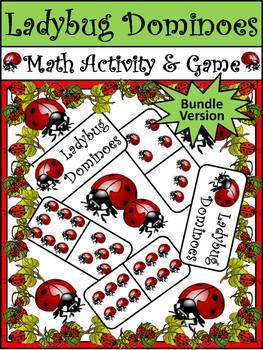 Ladybug Math Activities: Ladybug Dominoes Spring-Summer Activity Packet