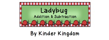 Ladybug Addition & Subtraction Activities