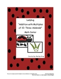 "Ladybug ""Addition with Multiples of 10: Three Addends"" Math Center"