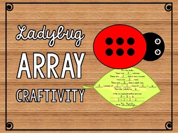 Ladybug Array Craftivity Columns Rows Repeated Addition