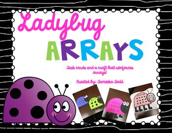 Ladybug Arrays! (task cards and craft)