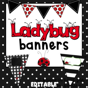 ladybug banner editable by txteach22 teachers pay teachers