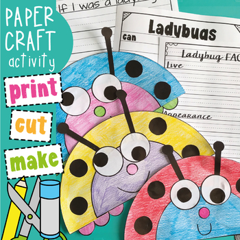 Ladybug Craftivities - Print Cut Make Write
