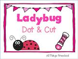 Ladybug Dot and Cut