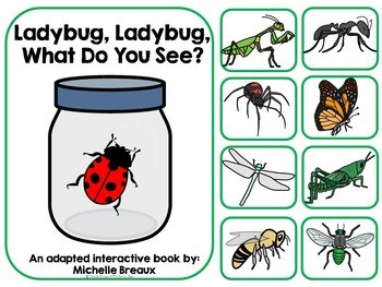 Ladybug, Ladybug, What Do You See? Adapted Interactive Book--Insect Theme
