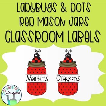 Ladybug Mason Jar Classroom Labels -- Red & Black Dots