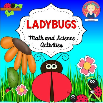 LADYBUGS - MATH AND SCIENCE ACTIVITIES