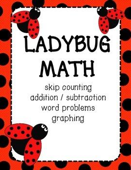 Ladybug Math: Counting, Adding, Graphing Printables for PreK, K, 1st