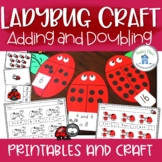 Adding and Doubles Ladybug Craft and Activities