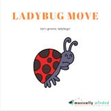 Ladybug Move