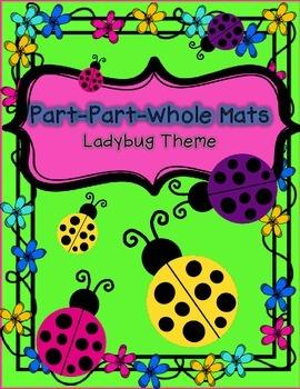Number Sense Math Center - Part-Part-Whole Center Mats {Ladybug Theme}