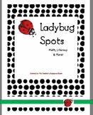 Ladybug Spots ...Math, Literacy & More