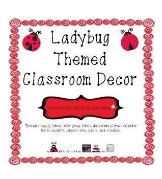 Ladybug Theme Classroom Decor