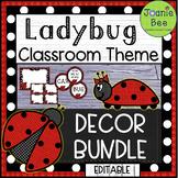 Ladybug Theme Classroom Decor BUNDLE (Editable)
