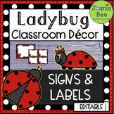 Ladybug Theme - Classroom Signs and Labels (EDITABLE)