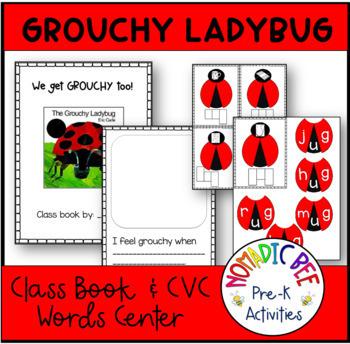 Ladybug Theme 'I Get Grouchy Too!' class book and CVC Literacy Center activity.