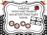Ladybug Word Wall Headers and all 250 Dolch sight words