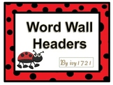 Ladybug Word Wall Headers