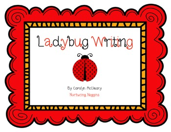 Ladybug Writing Unit (papers, graphic organizers, craftivity, easy reader, etc.)