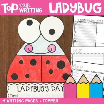 Insect Writing Activities - Ladybug Writing with Topper