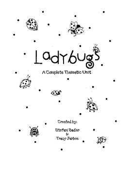 Ladybugs: A Complete Thematic Unit