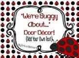 Door Decor: Ladybugs: