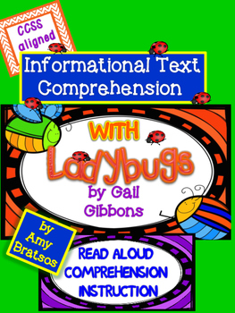 "Ladybugs - Informational Text Comprehension using ""Ladybugs"" by Gail Gibbons"