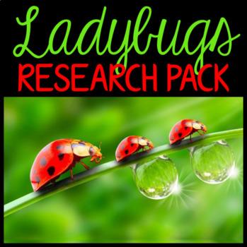 Ladybugs: Nonfiction Mini Unit & Graphic Organizers