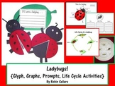 Ladybugs! {Shape Glyph, Writing Prompts, Graphs, and Life Cycle}