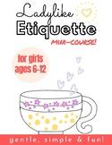 Ladylike Etiquette for Girls