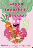 Lägga rabarber på något (svenska idiomatiska uttryck)