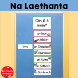 Laethanta na Seachtaine (Days of the Week in Irish) Bee theme