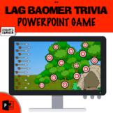 Lag BaOmer Trivia!