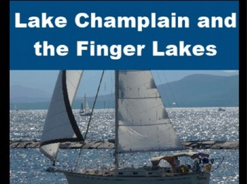 Lake Champlain and the Finger Lakes Powerpoint for Kids