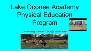 Lake Oconee Academy Physical Education K-5 Notebook