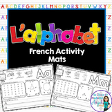 L'alphabet:  French Alphabet Activity Mats
