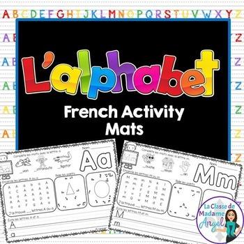 L'alphabet:  French Alphabet Activity Mats