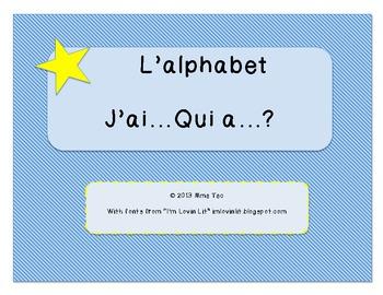 L'alphabet - J'ai ___, qui a ___?